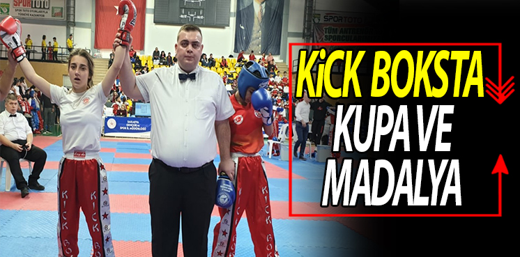 KİCK  BOKSTA  KUPA VE MADALYA