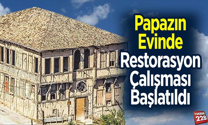 Papazın evinde restorasyon çalışması başlatıldı